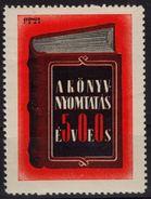 Johannes Gutenberg / 500th Anniv Of BOOK PRINT - LABEL CINDERELLA VIGNETTE - 1936 Hungary / MNH - Cinderellas