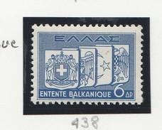 Grece N° 438** Entente Balkanique - Ungebraucht