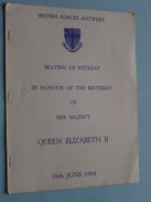 Beating Of Retreat In HONOUR Of The BIRTHDAY Of HER MAJESTY QUEEN ELIZABETH II 16th June 1984 ( British Forces Antwerp ) - Menus