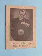 Succes Liedjes Van BOB SCHOLTE ( Magazine +/- 15,5 X 11 Cm - 12 Pag + Kaft > Zie Foto's ) - Andere Producten