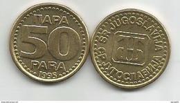 Yugoslavia 50 Para 1995.   KM#163a  XF+ - Yugoslavia