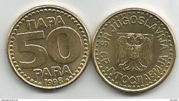 Yugoslavia 50 Para 1998. AUNC KM#174 - Yugoslavia