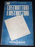 C. Sforza - Costruttori E Distruttori - 1^ Ed. 1945 - Non Classificati