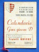 Sport Calcio Cuneo - Calendario Gare 1952 - 1953 - IV Serie - Girone D - Autres Collections