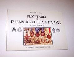 Sezanne - Medaglie Insegne Prontuario Faleristica Ufficiale Italiana 1^ed. 1993 - Gettoni E Medaglie