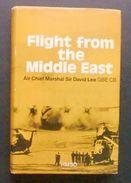 Aeronautica - Flight From The Middle East - Air Chief Marshal Sir David Lee 1980 - Books, Magazines, Comics