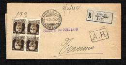 ITALIA REGNO - 8.2.40 - PLICO RACCOMANDATA DA TERAMO - QUARTINA IMPERIALE DA 30 CENT. - 1900-44 Vittorio Emanuele III
