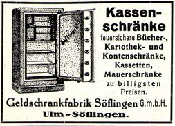 Original-Werbung/ Anzeige 1928 - KASSENSCHRÄNKE / GELDSCHRANK - FABRIK ULM - SÖFLINGEN - Ca. 65 X 45 Mm - Publicités