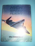 Aeronautica Aviation - High Speed Flight - 1^ed. 1983 - Books, Magazines, Comics