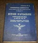 Aeronautica - Hispano-Suiza Istruzioni Motore 300 HP Tipo 42 - 1^ Ed. 1924 RARO - Documents