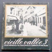 Storia Locale Valle D'Aosta - Vieille Vallèe 3 - Renè Willien - 1977 - Unclassified