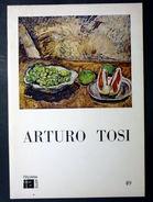 Arturo Tosi - Olii Pastelli Acquarelli - Catalogo Mostra 1976 Busto Arsizio - Libri, Riviste, Fumetti