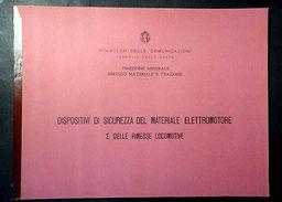 Ferrovie Stato - Dispositivi Sicurezza Elettromotore E Rimesse Locomotive - 1941 - Libri, Riviste, Fumetti