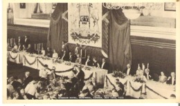 Banquet In Honour Of King George VI And Queen Elizabeth  Windsor Hotel, May 1939 Montreal Royal Visit - Royal Families