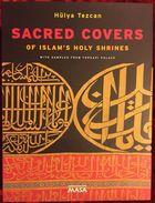Islam Art Kaaba Mecca Medina Ottoman Mamluk - Sacred Covers Of Islam's Holy Shrines With Samples From Topkapı Palace - Cultural