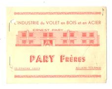 Petit Catalogue  - Volets En Bois Et Acier PARY Frères + Dalles En Ciment, Carrelage,... à ALLAIN - TOURNAI  (b219) - Pubblicitari