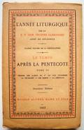 L'année Liturgique. - Le Temps Après La Pentecote. - Dom Prosper Guéranger. - Livres, BD, Revues