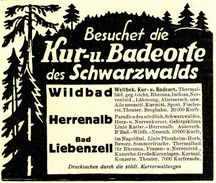 Original-Werbung/ Anzeige 1928 - KUR - UND BADEORTE SCHWARZWALD / WILDBAD / HERRENALB / BAD LIEBENZELL - Ca. 90 X 75 Mm - Werbung