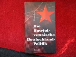 Die Sowjet-russische Deutschland-Politik (Werner Erfurt) éditions Bechtle De 1956 - Livres, BD, Revues