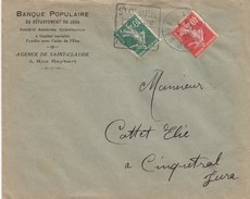 FRANCE- LETTRE BANQUE POPULAIRE JURA -SEMEUSE 40c 10c - DAGUIN SAINT CLAUDE - 7.9.26 POUR CINQUETRAL JURA  /1 - Marcofilia (sobres)