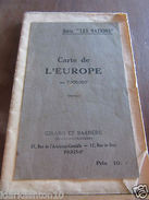 Carte De L'Europe Au 7.500.000è/ Girard Et Barrère - Unclassified