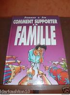 Comment Supporter La Famille ( Fredman & Jim) / Vents D'Ouest - Livres, BD, Revues