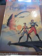 Edward John Trelawnay Tome 1: Le Voyage De Starkos/ Delcourt - Livres, BD, Revues