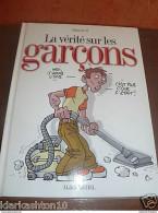 La Vérité Sur Les Garçons (Monsieur B) / Albin Michel - Livres, BD, Revues