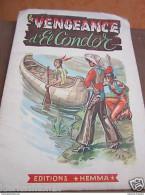 La Vengeance D'el Condor/éditions Hemma - Livres, BD, Revues