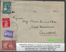 TURKEY , EARLY OTTOMAN SPECIALIZED FOR SPECIALIST, SEE....Brief Von Galata Nach Canakale -R- - 1921-... Republik