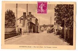 Carte Postale, Autheuil (Eure) - Rue De La Gare, Avec Une Voiture, Automobil - Other Municipalities