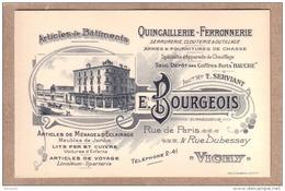 ALLIER - CARTE DE VISITE - VICHY - ARTICLES DE BÂTIMENTS - QUINCAILLERIE FERONNERIE - E. BOURGEOIS - Visiting Cards