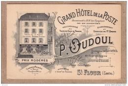CANTAL - SAINT FLOUR - CARTE DE VISITE - GRAND HÔTEL DE LA POSTE - P. OUDOUL SUCCR DE COURTIOL - Visiting Cards