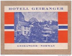NORVEGE - NORWAY - GEIRANGER - ETIQUETTE - HOTELL GEIRANGER - HÔTEL GEIRANGER - Hotel Labels
