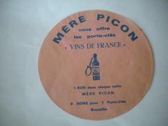 Ancienne étiquette De Fromage Jura: MERE PICON Bon Porte-clefs Vins De France - Fromage