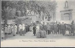 VAR CPA FAYENCE PLACE THIERS UN JOUR DE FOIRE TOP COLLECTION - Fayence
