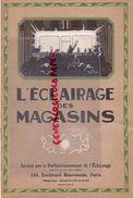 75-PARIS-SOCIETE PERFECTIONNEMENT L' ECLAIRAGE DES MAGASINS-134 BD HAUSSMANN-IMPRIMERIE VENDOME-VITRINE-GALERIE TABLEAUX - Bricolage / Technique