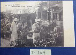 CARTOLINA PRIMI 900 TRIPOLI DI BARBERIA - MERCATO DELLA FRUTTA - COLONIE (SX649 - Libyen