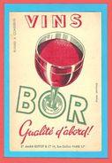 BUVARD / BLOTTER / Vins BOR Qualité D'abord D'Aprés Lantelme - Liquor & Beer