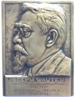 """Médaille  Bronze. Joseph Wauters. Ministre-directeur Du """"Peuple"""". Pour Que Le Peuple Lise. Dolf Ledel. 86 X 65mm - 207g - Professionnels / De Société"""