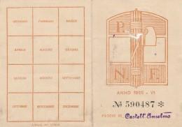 TESSERA PARTITO NAZIONALE FASCISTA 19252 (FORATA PER ASPORTAZIONE FOTO) (SY106 - Timbri Generalità