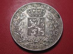 Belgique - 5 Francs 1876 9844 - 1865-1909: Leopold II