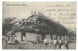 CPA - NATIVES THATCHING A CHURCH ( Indigénes Construisant Une église ) - Iles Tonga, Polynésie - Animée, écrite 1927 - Tonga