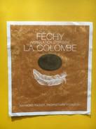 5264 -Féchy La Colombe Suisse. - Etiquettes