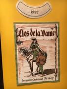 5268- Clos De La Dame 1997 Perroy  Suisse. - Etiquettes