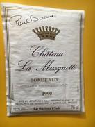 5270 - Château La Musquette 1990 Paul Bocuse Sélection Savour Club - Bordeaux