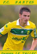 CARTE DE JOUEURS DE . FC. NANTES  *44*  FRANCE  DAMIEN   LE  TALLEC      SAISON 2012-2013 # JN.FC. 226 - Soccer