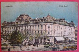 ROMANIA - BUCURESTI, GRAND HOTEL - Roumanie