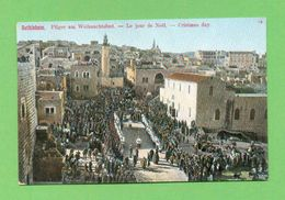 CPA  CISJORDANIE  ~  BETHLEHEM  ~  23272  Christmas Day  ( Dos Simple ) 2 Scans - Palestine
