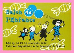 CPM CARTE COM   NANTES  Salon De L Enfance  2000 - Eventi